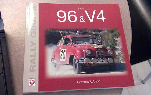 Graham Robson: Rally Giants - Saab 96 & V4