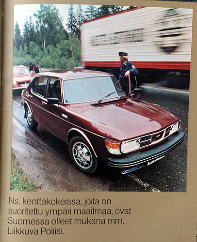 One of the pre-series test cars. A 1977 4-door Saab 99 Turbo used by the Finnish Police force.